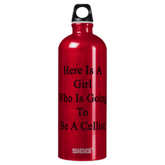 Here Is A Girl Who Is Going To Be A Cellist SIGG Traveller 1.0L Water Bottle