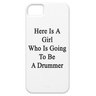 Here Is A Girl Who Is Going To Be A Drummer iPhone 5 Case