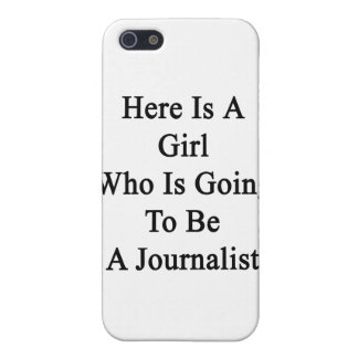 Here Is A Girl Who Is Going To Be A Journalist Cover For iPhone 5