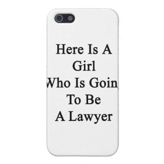 Here Is A Girl Who Is Going To Be A Lawyer iPhone 5 Case