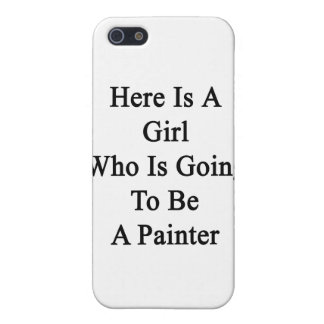 Here Is A Girl Who Is Going To Be A Painter iPhone 5 Case