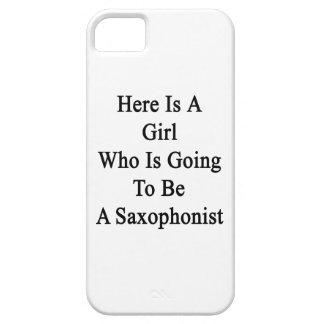 Here Is A Girl Who Is Going To Be A Saxophonist iPhone 5 Case