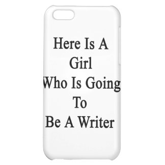 Here Is A Girl Who Is Going To Be A Writer Cover For iPhone 5C