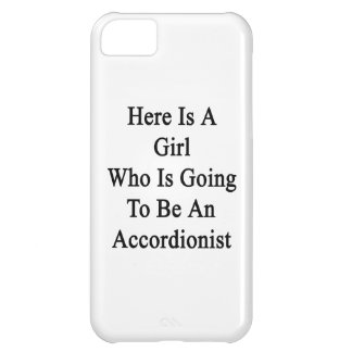 Here Is A Girl Who Is Going To Be An Accordionist iPhone 5C Cover