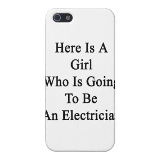 Here Is A Girl Who Is Going To Be An Electrician iPhone 5 Cases
