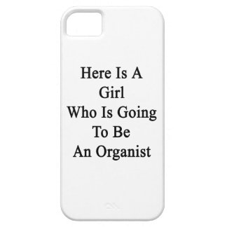Here Is A Girl Who Is Going To Be An Organist iPhone 5 Cases