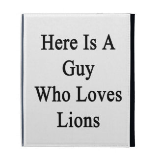 Here Is A Guy Who Loves Lions iPad Case