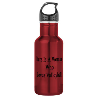 Here Is A Woman Who Loves Volleyball 18oz Water Bottle