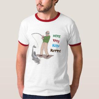 Here Kitty, Kitty, Kitty Fishing T-Shirt