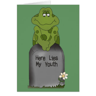 Here Lies My Youth Greeting Card