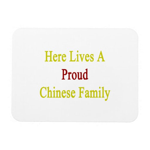 Here Lives A Proud Chinese Family Flexible Magnet