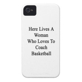 Here Lives A Woman Who Loves To Coach Basketball iPhone 4 Case-Mate Case