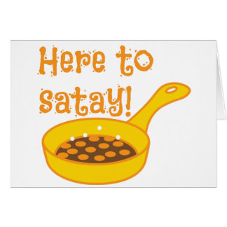 Here to SATAY with frying pan Greeting Card