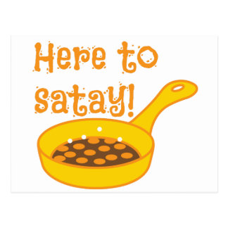 Here to SATAY with frying pan Postcard