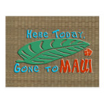 Here Today Gone to Maui Postcard