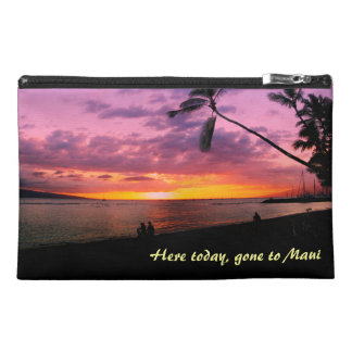Here today, gone to Maui Travel Accessories Bags