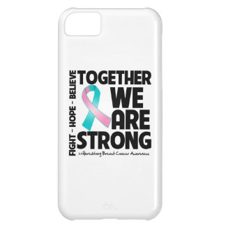 Hereditary Breast Cancer Together We Are Strong iPhone 5C Case