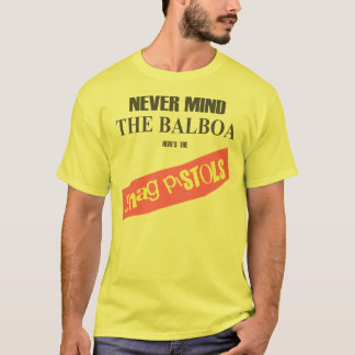 Here's The Shag Pistols T-Shirt