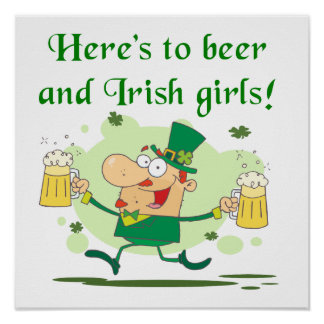 Here's to Beer and Irish Girls T-shirts and Gifts Print