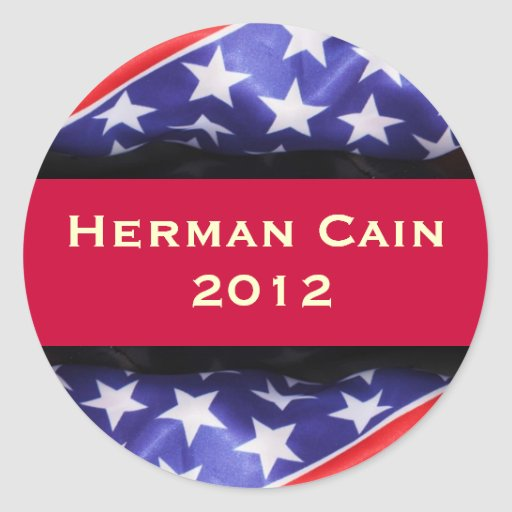 Herman CAIN 2012 Campaign Sticker