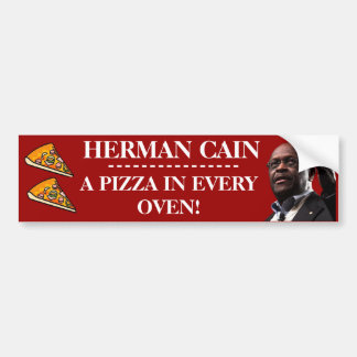 Herman Cain A Pizza In Every Oven- Red Background Bumper Stickers