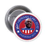 Herman Cain for US President 2012 6 Cm Round Badge