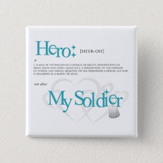 Hero: My Soldier 15 Cm Square Badge