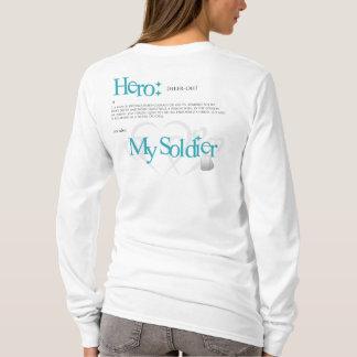Hero: My Soldier T-Shirt