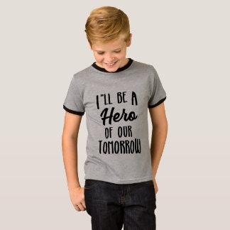 Hero of Tomorrow T-Shirt