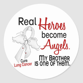 Heroes Become Angels Brother Lung Cancer Round Stickers