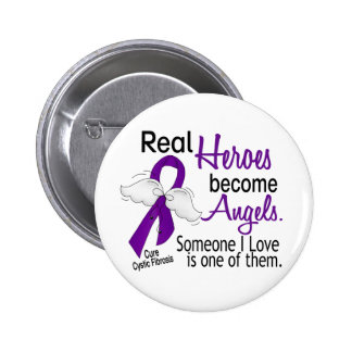 heroes become angels cystic fibrosis 6 cm round badge - Cystic Fibrosis Color