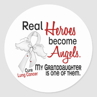Heroes Become Angels Granddaughter Lung Cancer Classic Round Sticker