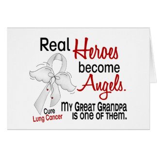 Heroes Become Angels Great Grandpa Lung Cancer Greeting Cards