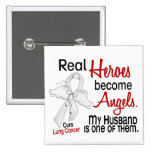 Heroes Become Angels Husband Lung Cancer Pin