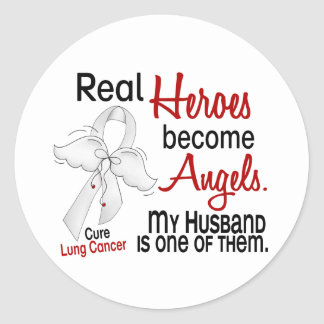 Heroes Become Angels Husband Lung Cancer Round Sticker