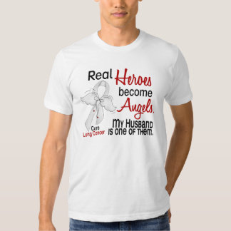 Heroes Become Angels Husband Lung Cancer Tee Shirts