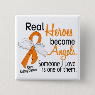 Heroes Become Angels Kidney Cancer 15 Cm Square Badge
