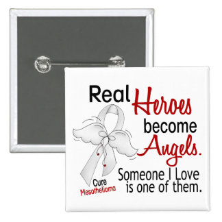 Heroes Become Angels Mesothelioma 15 Cm Square Badge