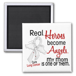 Heroes Become Angels Mom Lung Cancer Fridge Magnet