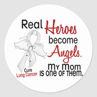 Heroes Become Angels Mom Lung Cancer Round Sticker