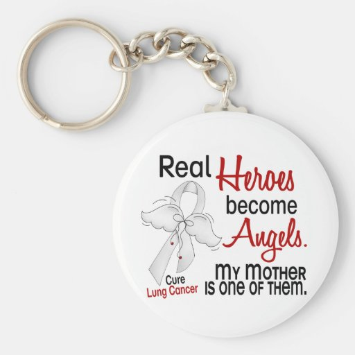 Heroes Become Angels Mother Lung Cancer Key Chain