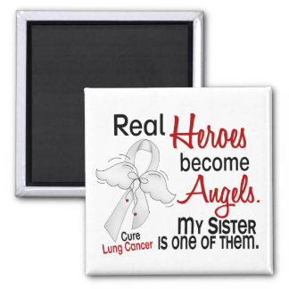 Heroes Become Angels Sister Lung Cancer Fridge Magnets