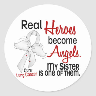Heroes Become Angels Sister Lung Cancer Round Sticker