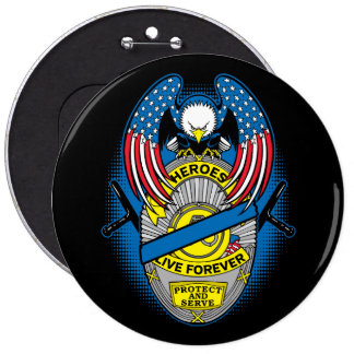 Heroes Live Forever Police Memorial Badge