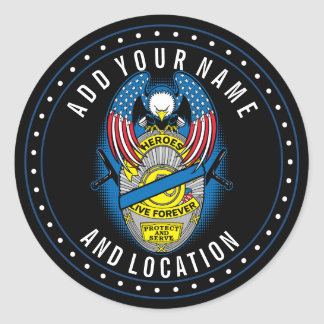 Heroes Live Forever Police Memorial Badge Round Sticker