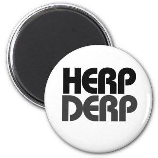 Herp Derp 6 Cm Round Magnet