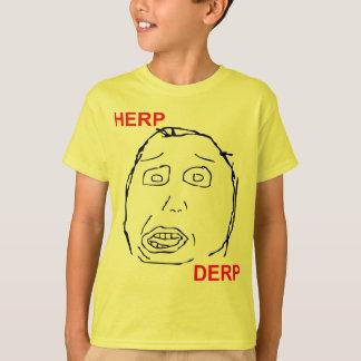 Herp Derp Herp Derping T-Shirt