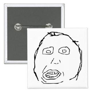 Herp Derp Idiot Rage Face Meme 15 Cm Square Badge