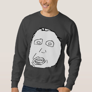 Herp Derp Idiot Rage Face Meme Pullover Sweatshirts
