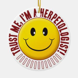 Herpetologist Trust Smiley Round Ceramic Decoration